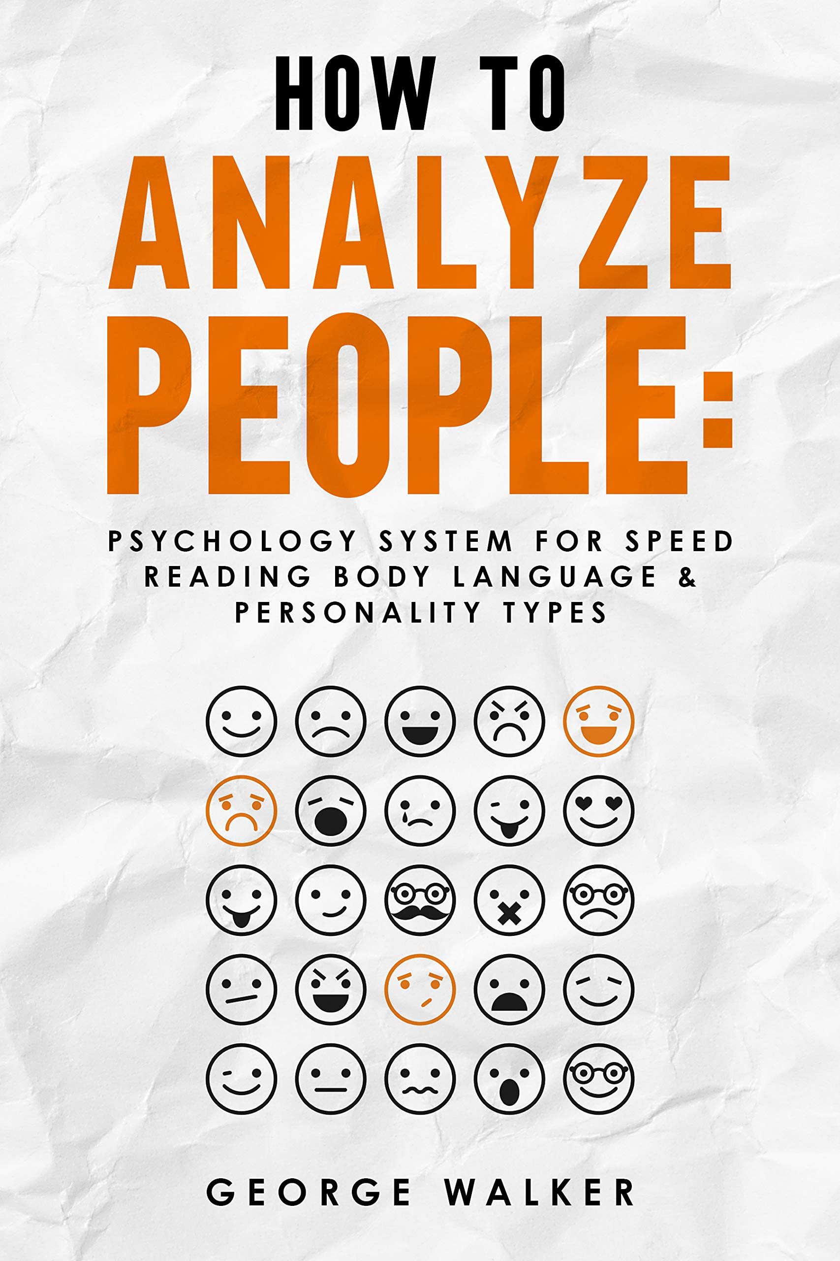 How to Analyze People: Psychology System For Speed Reading Body Language & Personality Types (English Edition)