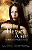 Demon Ash (Resurrection Chronicles Book 3)