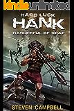 Hard Luck Hank: Basketful of Crap