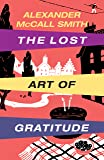 Lost Art of Gratitude, The (Large Print Book)