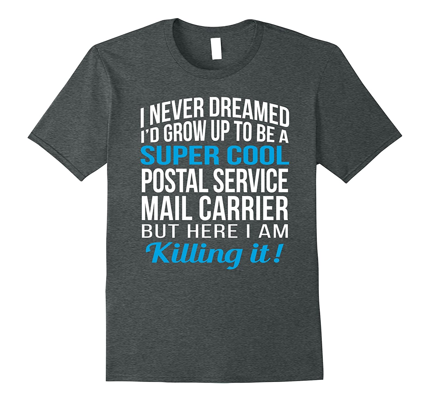 Super Cool Postal Service Mail Carrier Funny Gift T Shirt