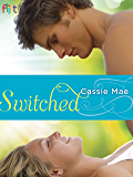Switched: A Novel