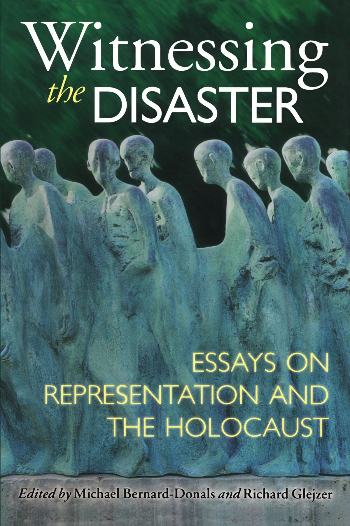 Top Essay Writing Services Witnessing The Disaster Essays On Representation And The Holocaust  Michael Bernarddonals Richard Glejzer  Amazoncom Books Essay About Poverty also Teacher Essay Witnessing The Disaster Essays On Representation And The Holocaust  Essay On Culture And Tradition