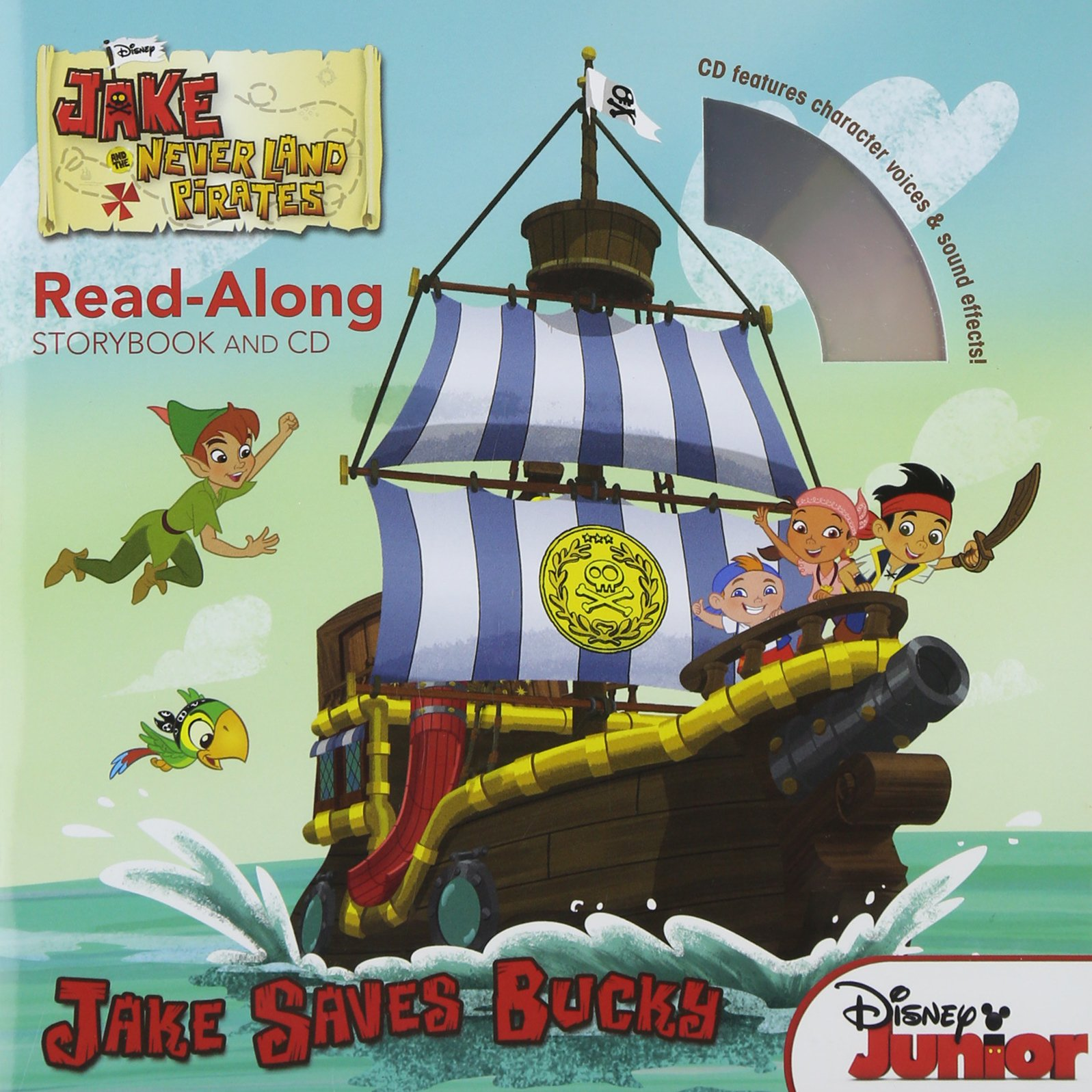Jake and the Never Land Pirates Read-Along Storybook and CD: Jake Saves Bucky ebook
