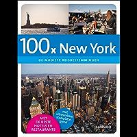 100 x New York: de mooiste reisbestemmingen (100 x gidsen)