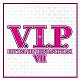 V.I.P.-ホット・R&B/ヒップホップ・トラックス7-