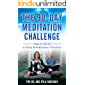 90 Day Meditation Challenge: How To Build A Daily Mindfulness Practice