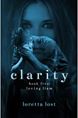 Clarity 5: Loving Liam Kindle Edition