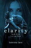 Clarity 5: Loving Liam
