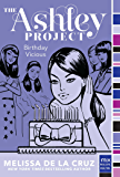 Birthday Vicious (The Ashley Project Book 3)