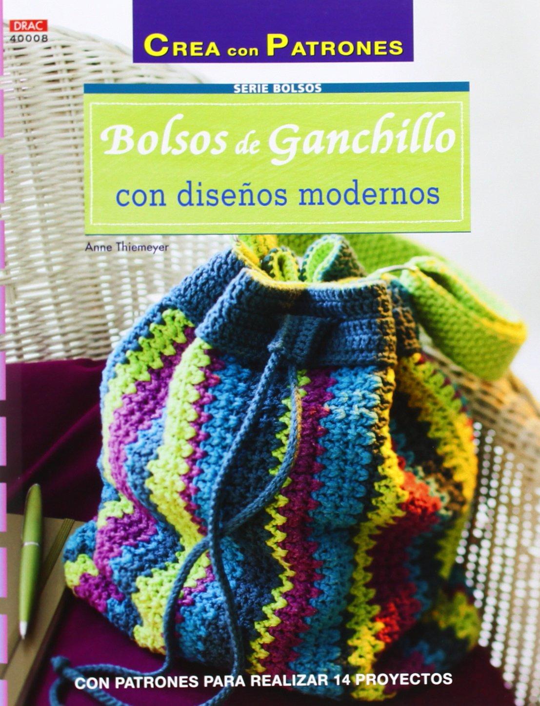 Crea Con Patrones. Serie Bolsos. Bolsos De Ganchillo Con Diseños ...