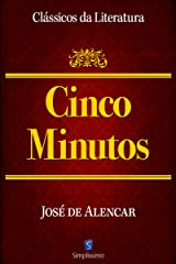 Cinco Minutos (Clássicos da Literatura) eBook Kindle