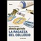 La ragazza del collegio (Italian Edition)