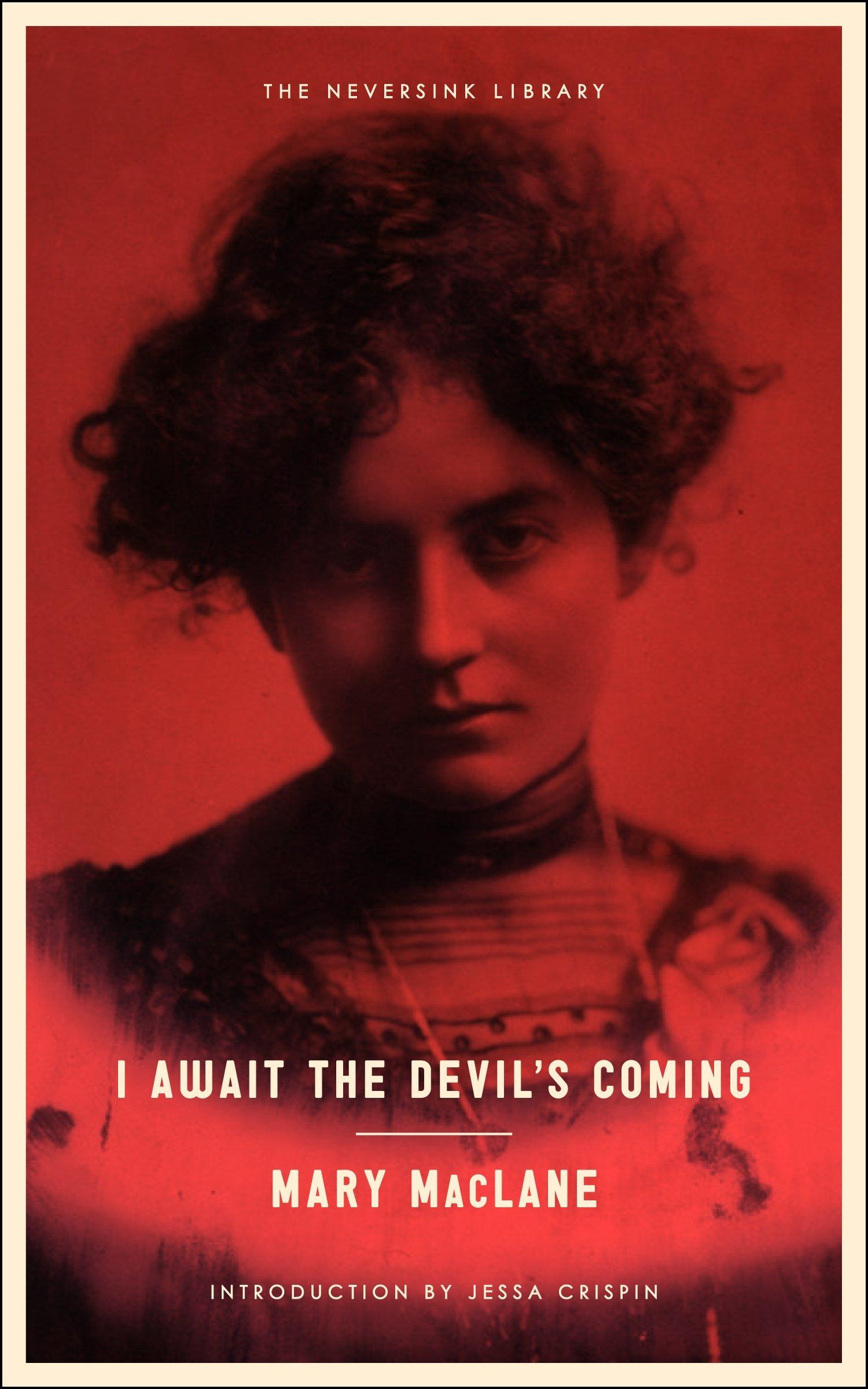 I Await the Devil's Coming (Neversink)