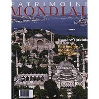 Patrimoine Mondial : Le patrimoine mondial en turquie
