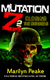 Mutation Z: Closing the Borders (English Edition)