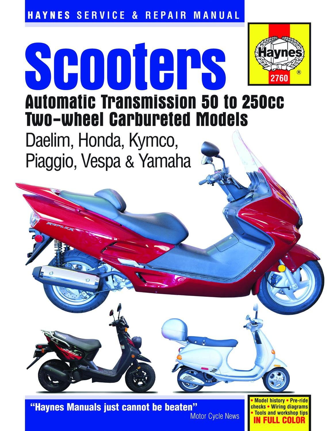 Haynes Manuals 2760 Manual Scooter 50 250cc Automotive 2008 Kymco Wiring Diagram