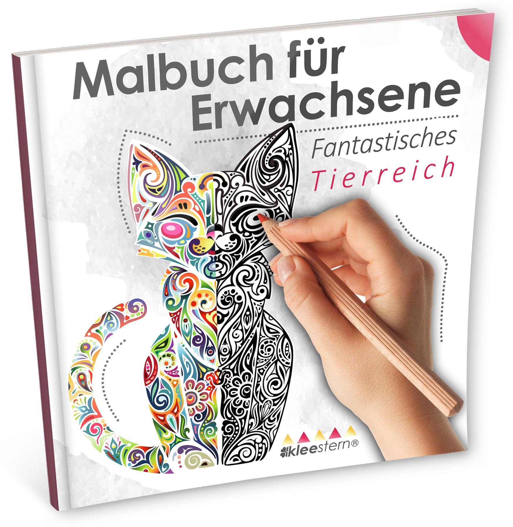 Malbuch für Erwachsene: Fantastisches Tierreich (Ausmalen, Entspannen & Träumen)