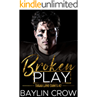 Broken Play (Sugar Land Saints Book 2) book cover