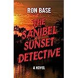 The Sanibel Sunset Detective (The Sanibel Sunset Detective Mysteries Book 1)