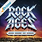 Rock of Ages (Original Broadway Cast Recording)