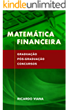 Matemática Financeira: Graduação, pós-graduação e concursos