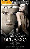 El Libro Rojo del Sexo: El Secreto Sucio de los Millonarios (Novela Romántica y Erótica en Español nº 1) (Spanish Edition)