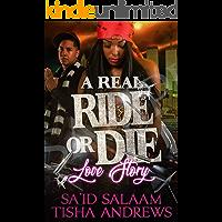 A Real RIDE or DIE Love Story