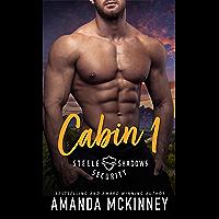 Cabin 1 (Steele Shadows Security Book 1) (English Edition)