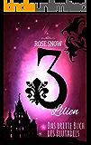 3 Lilien: Das dritte Buch des Blutadels (Die Bücher des Blutadels) (German Edition)