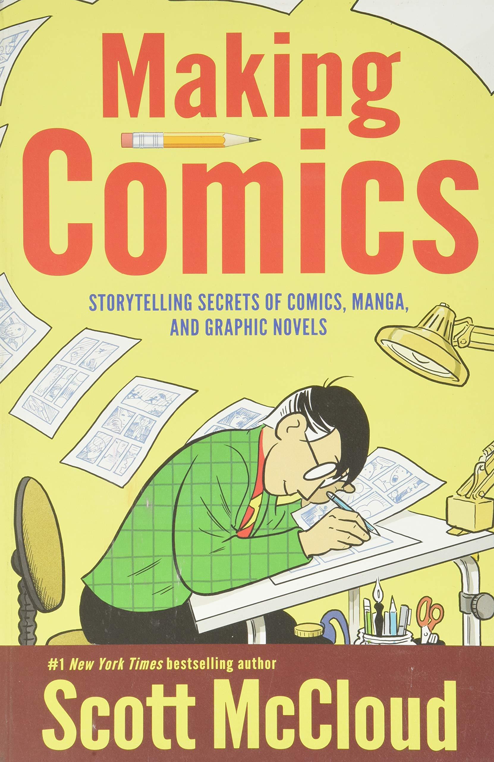 Amazon Com Making Comics Storytelling Secrets Of Comics Manga And Graphic Novels 8580001066806 Mccloud Scott Books