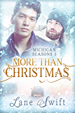 More Than Christmas (Michigan Seasons Book 1)
