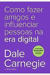 Como fazer amigos e influenciar pessoas na era digital (Portuguese Edition) Kindle Edition