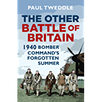 The Other Battle of Britain: 1940: Bomber Command's Forgotten Summer