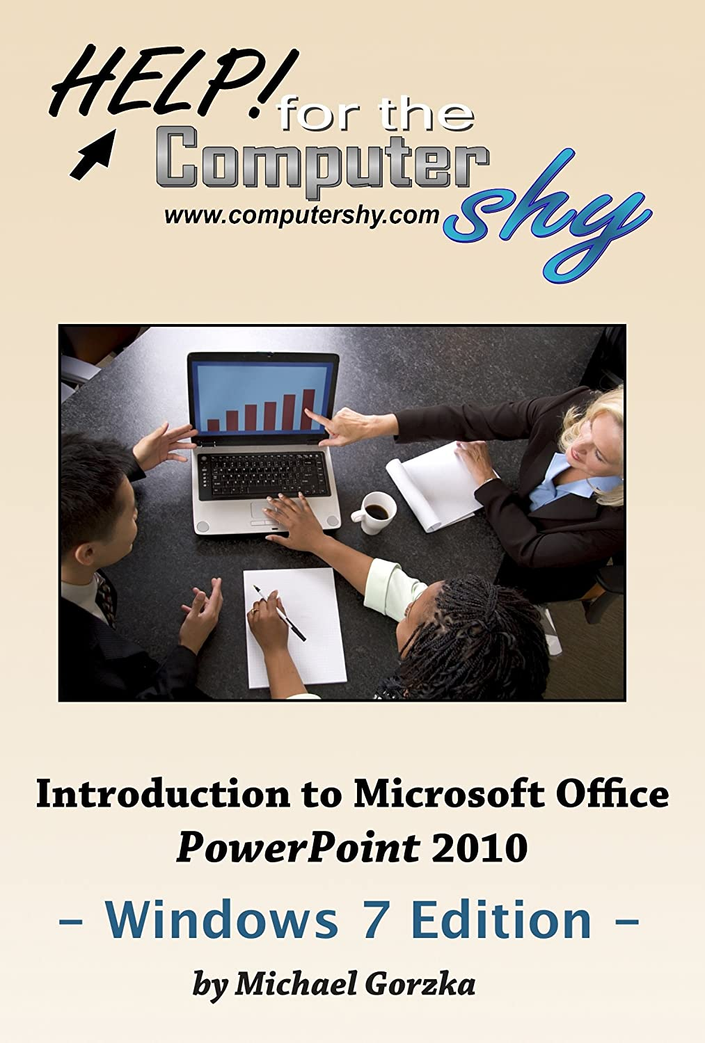 Introduction to Microsoft Office PowerPoint 2010 - Windows 7 Edition