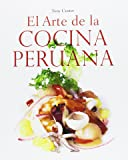 The art of peruvian cuisine volume 2 tony custer moises for Art of peruvian cuisine