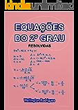 Equações do 2º Grau: Resolvidas (Matemática Livro 3)