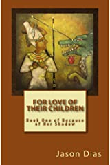 For Love of Their Children (Because of Her Shadow Book 1) Kindle Edition