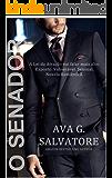 O SENADOR (A Lei da Atração Livro 1)