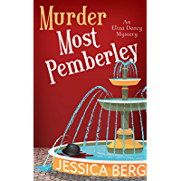 Murder Most Pemberley (Eliza Darcy Mysteries Book 1)