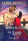 Romancing the Laird (All the King's Men Book 2)