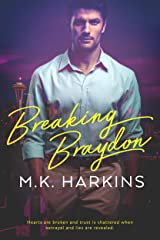 Breaking Braydon (Breaking and Taking Series Book 1) Kindle Edition