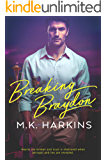 Breaking Braydon (Breaking and Taking Series Book 1)