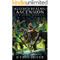 Altered Realms: Ascension (Book 1).  A LitRPG Fantasy Adventure.