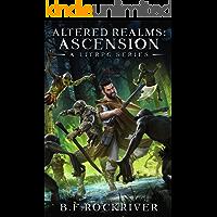 Altered Realms: Ascension (Book 1).  A LitRPG Fantasy Adventure.