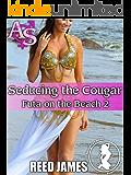 Seducing the Cougar (Futa on the Beach 2)