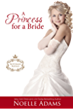 A Princess for a  Bride (Rothman Royals Book 2)