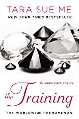 The Training (The Submissive Series Book 3) Kindle Edition