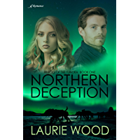 Northern Deception (Heroes of the Tundra Book 1)