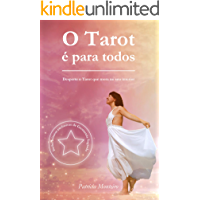 O Tarot é para todos: Desperte o Tarot que mora no seu interior (Amor pelas cartas Livro 1)
